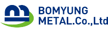 BO MYUNG METAL CO., LTD